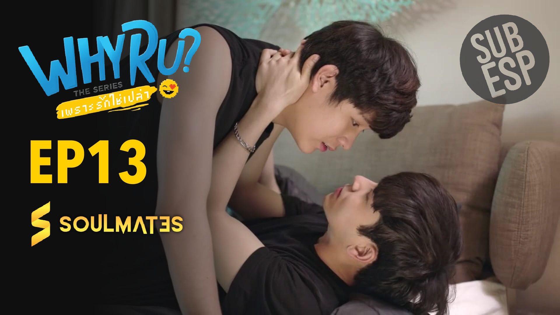 WHY R U? – T1:E13
