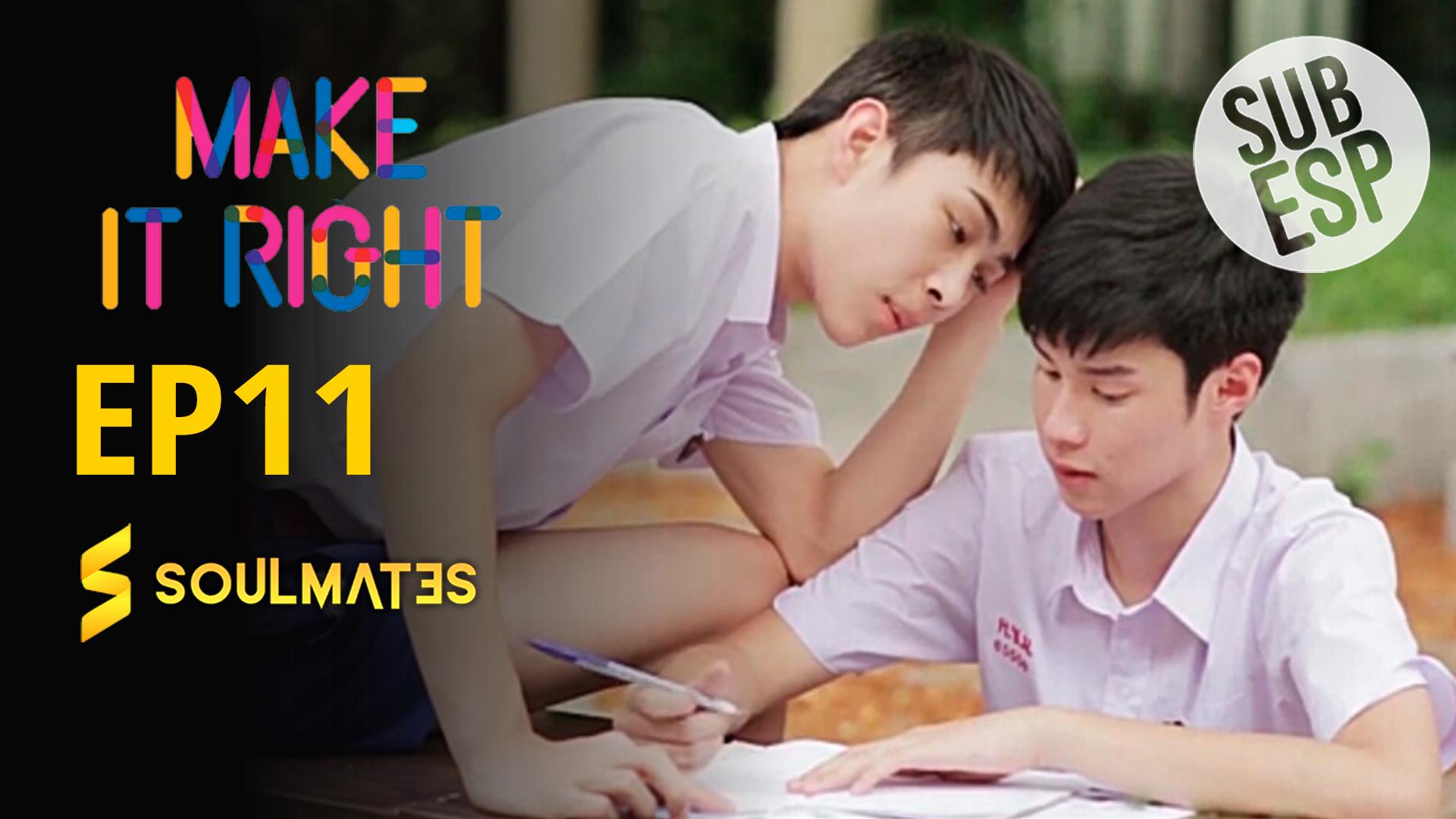 Make It Right: 1×11