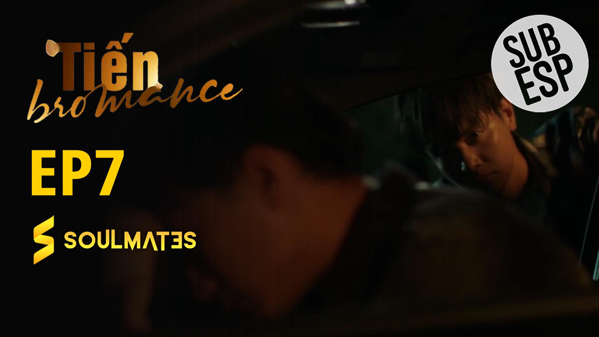 Tien Bromance: T1-E7