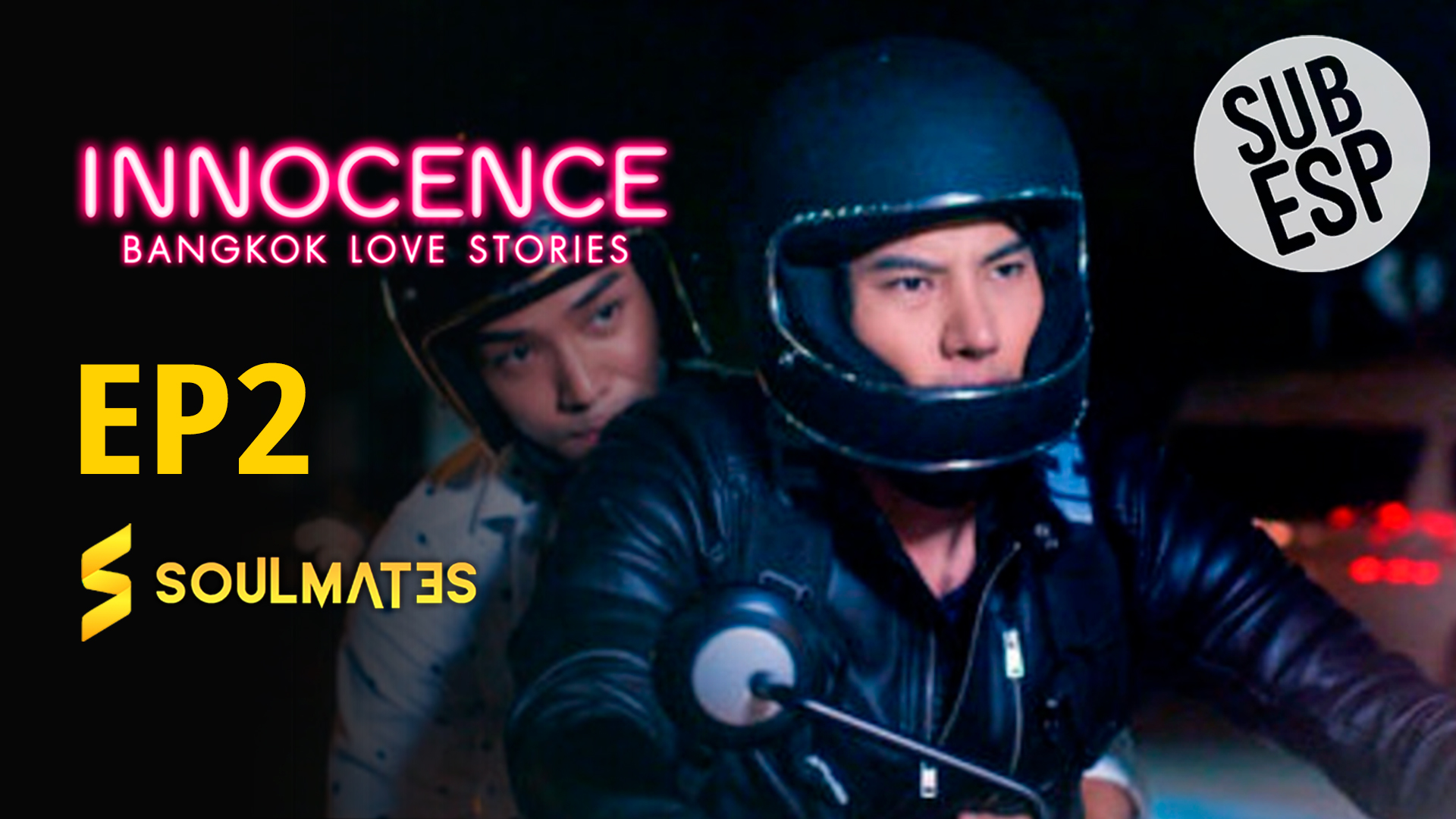 Bangkok Love Stories 2 Innocence : 1×2