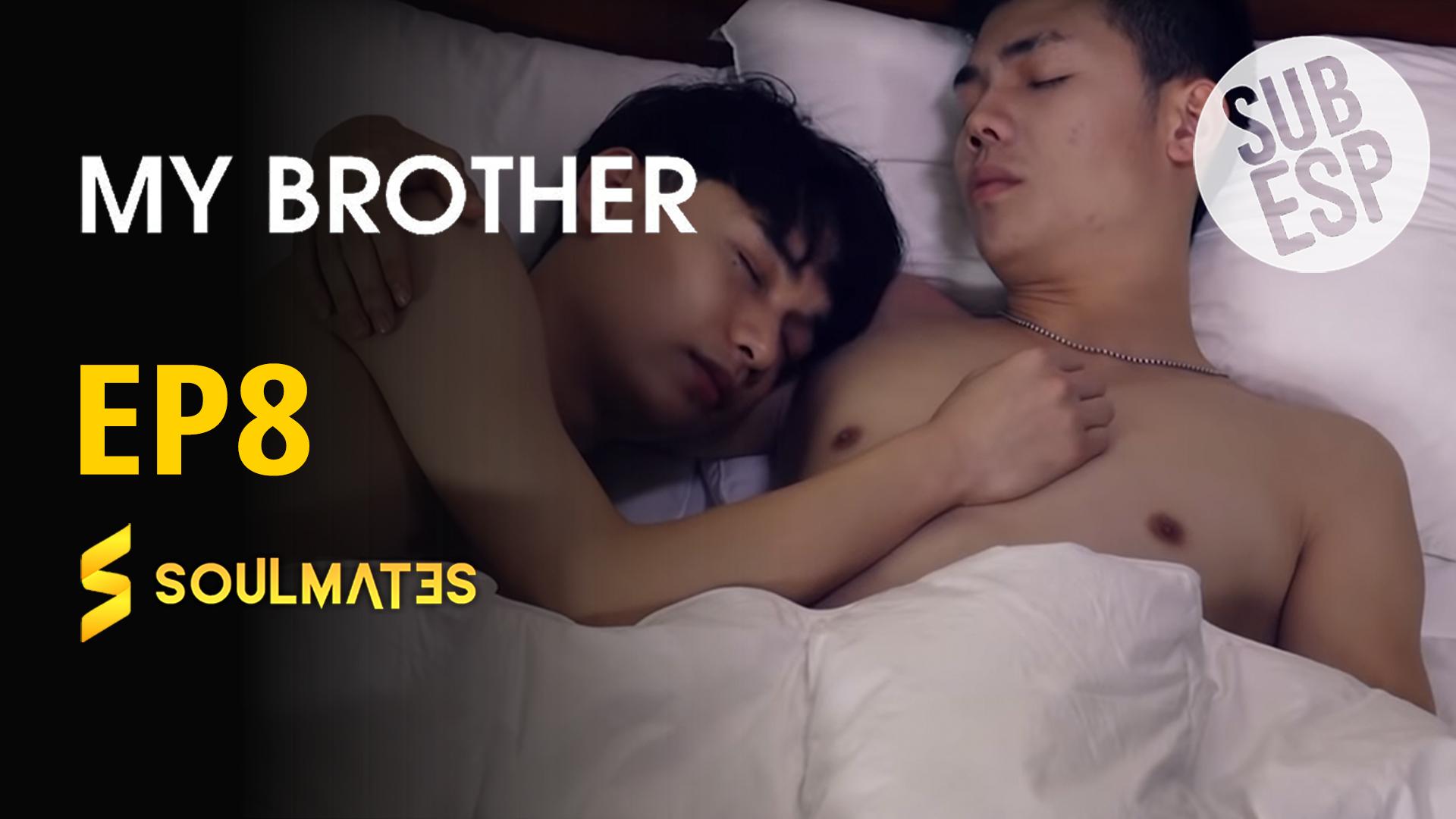Đam Mỹ: My Brother : 1×8