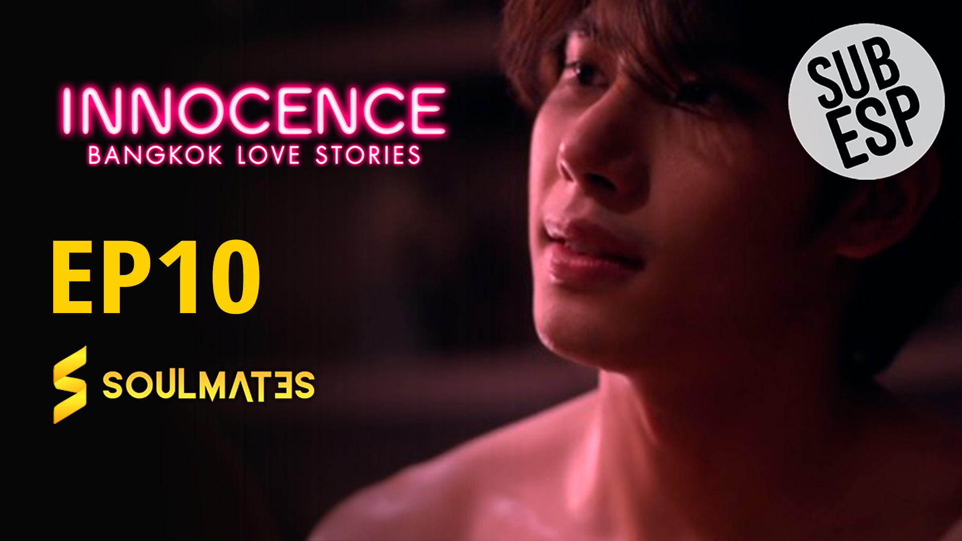 Bangkok Love Stories 2 Innocence : 1×10