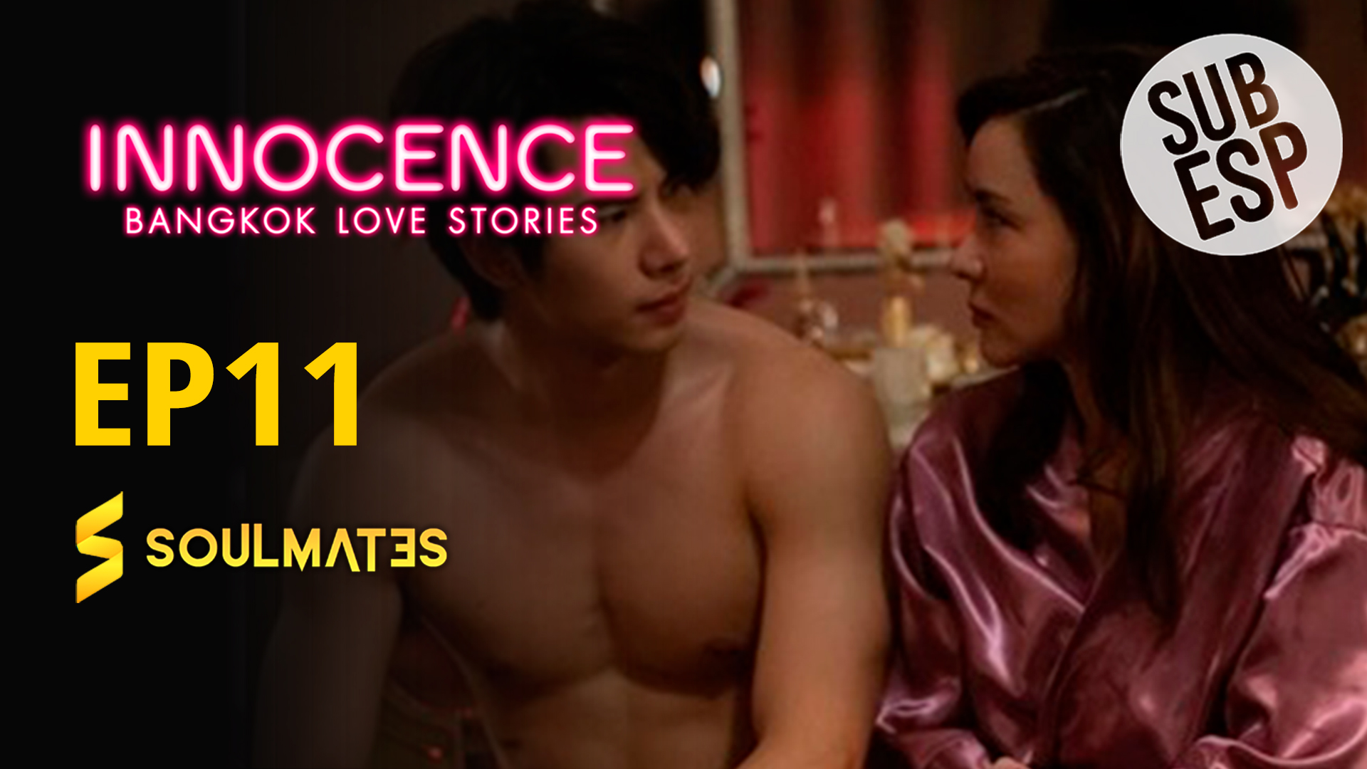 Bangkok Love Stories 2 Innocence : 1×11