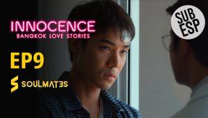 Bangkok Love Stories 2 Innocence : 1×9