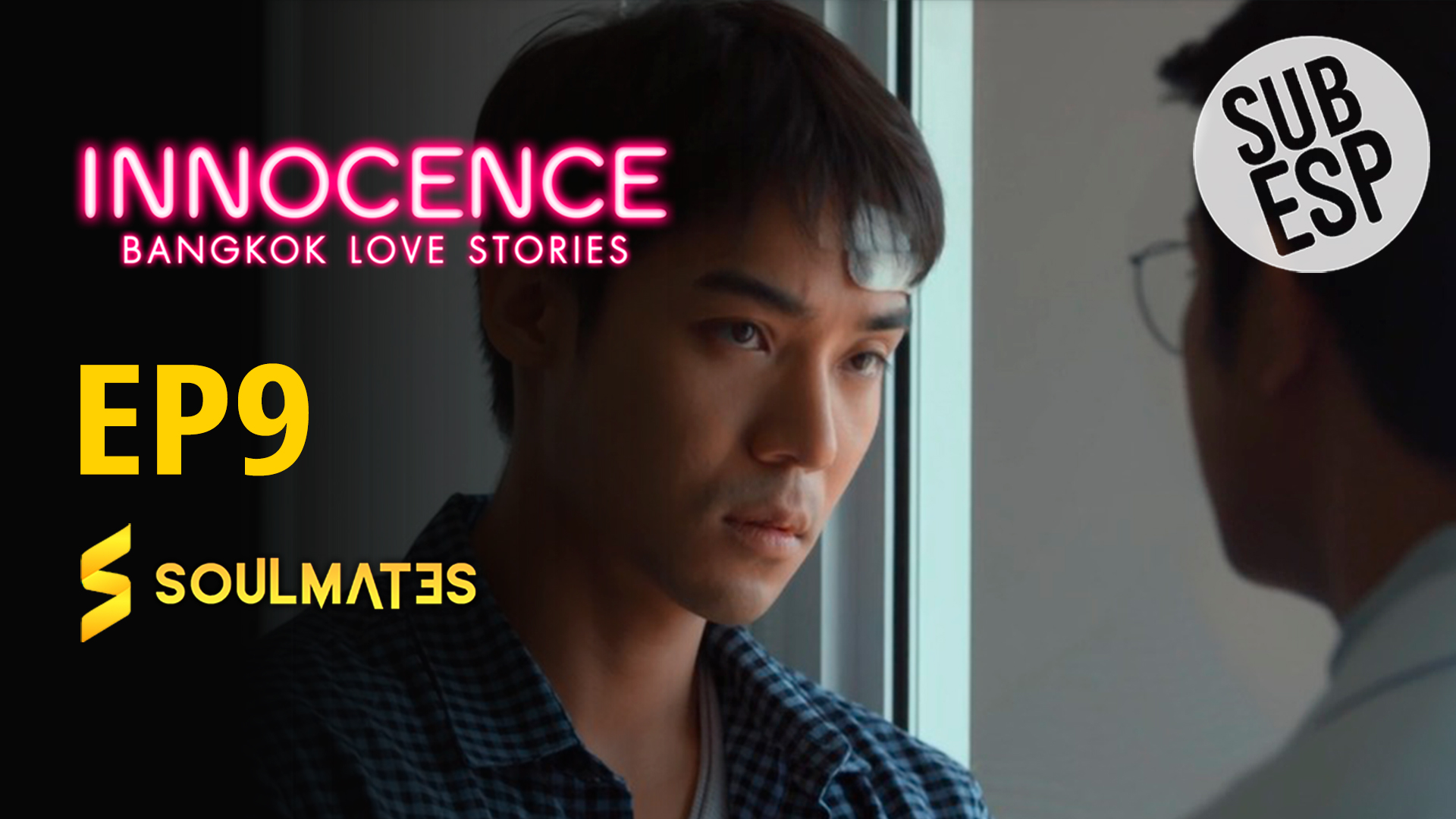 Bangkok Love Stories 2 Innocence : 1×9