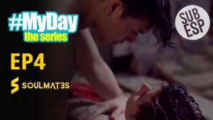 MY DAY THE SERIES T1:E4