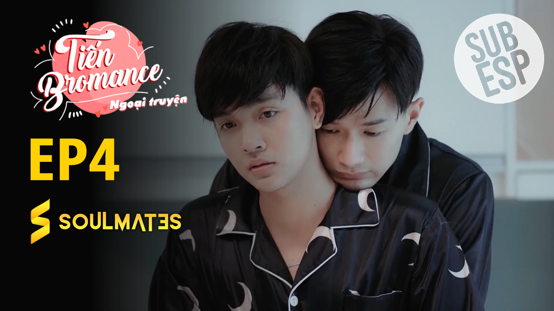 Tien Bromance My Small Family: T1-E4