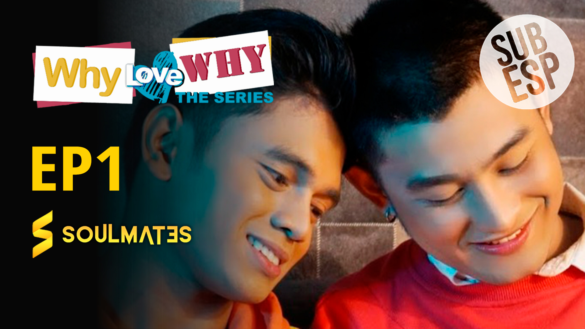 Why Love Why The Series: 1×1