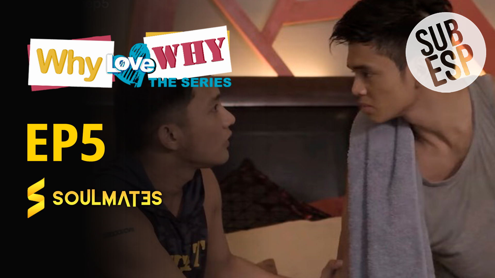 Why Love Why The Series: 1×5