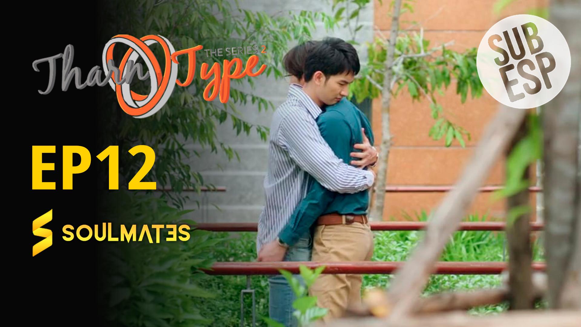 THARNTYPE S2 – T2:E12
