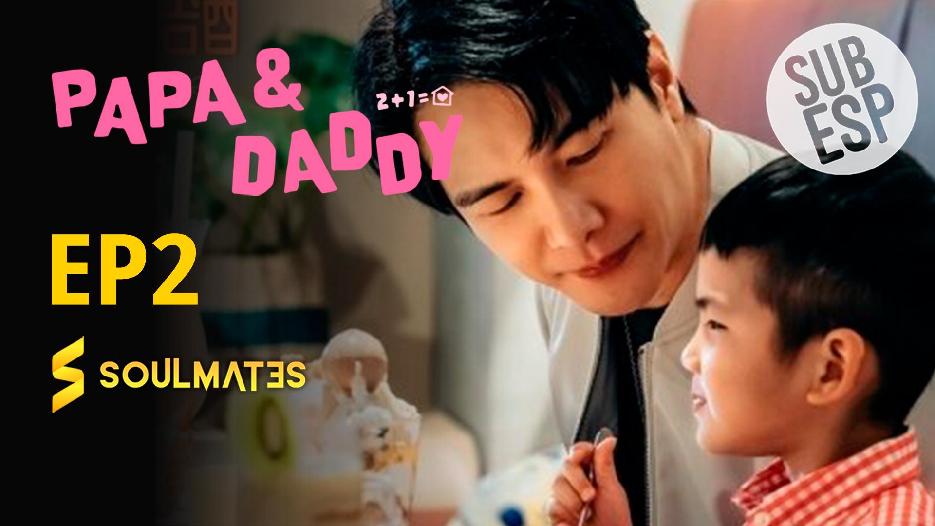 Papá y Daddy: 1×2