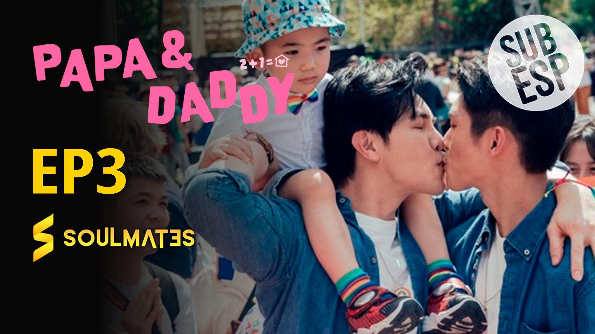 Papá y Daddy: 1×3