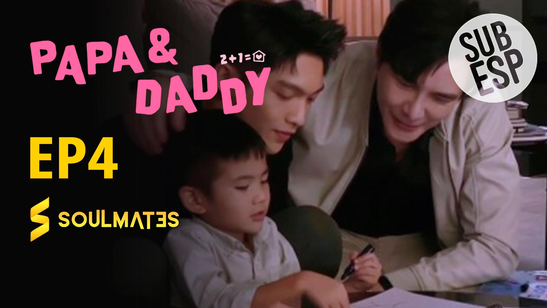 Papá y Daddy: 1×4