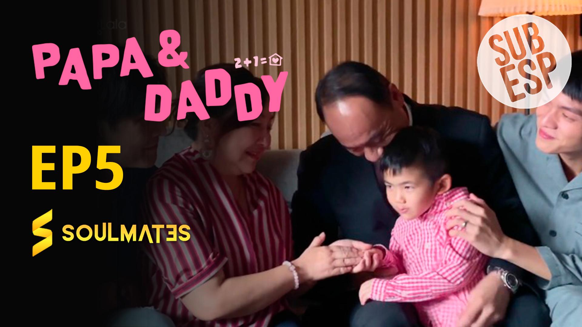 Papá y Daddy: 1×5