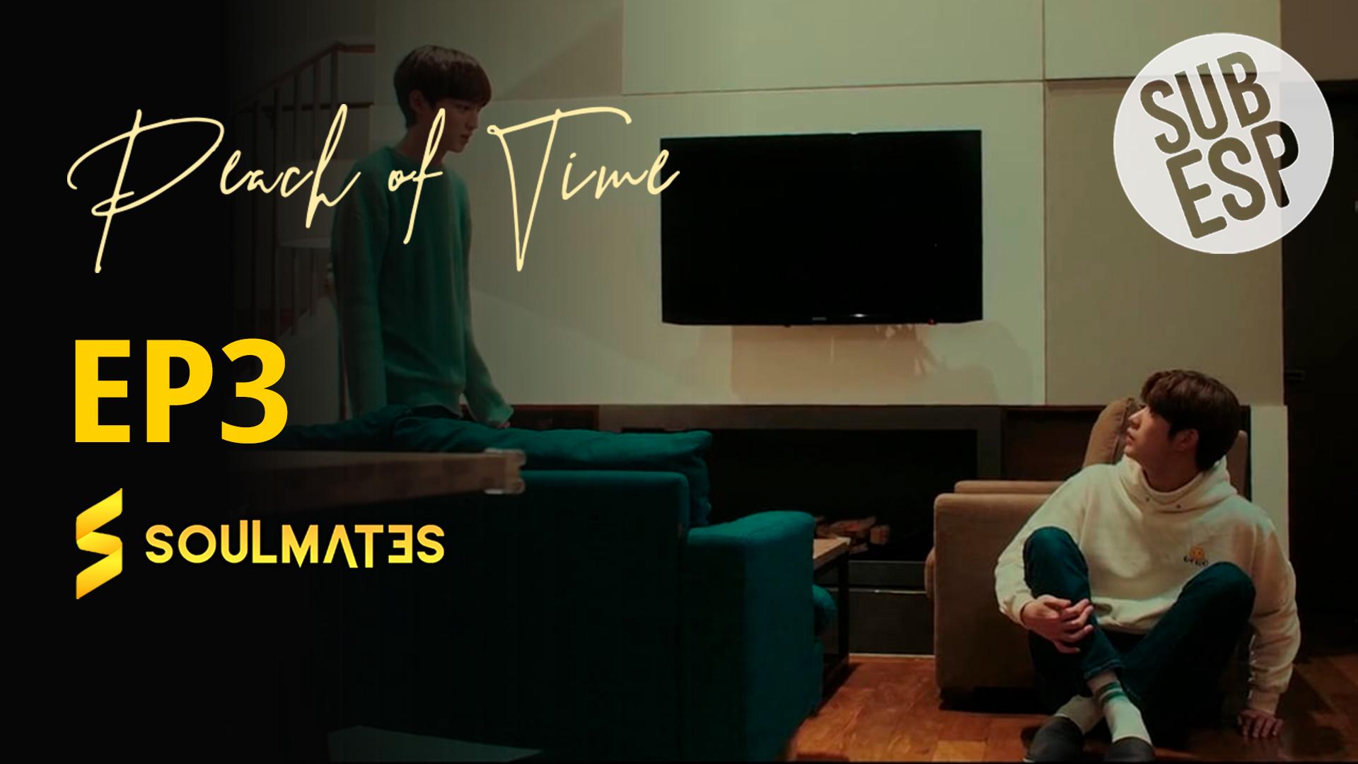 PEACH OF TIME – T1:E3