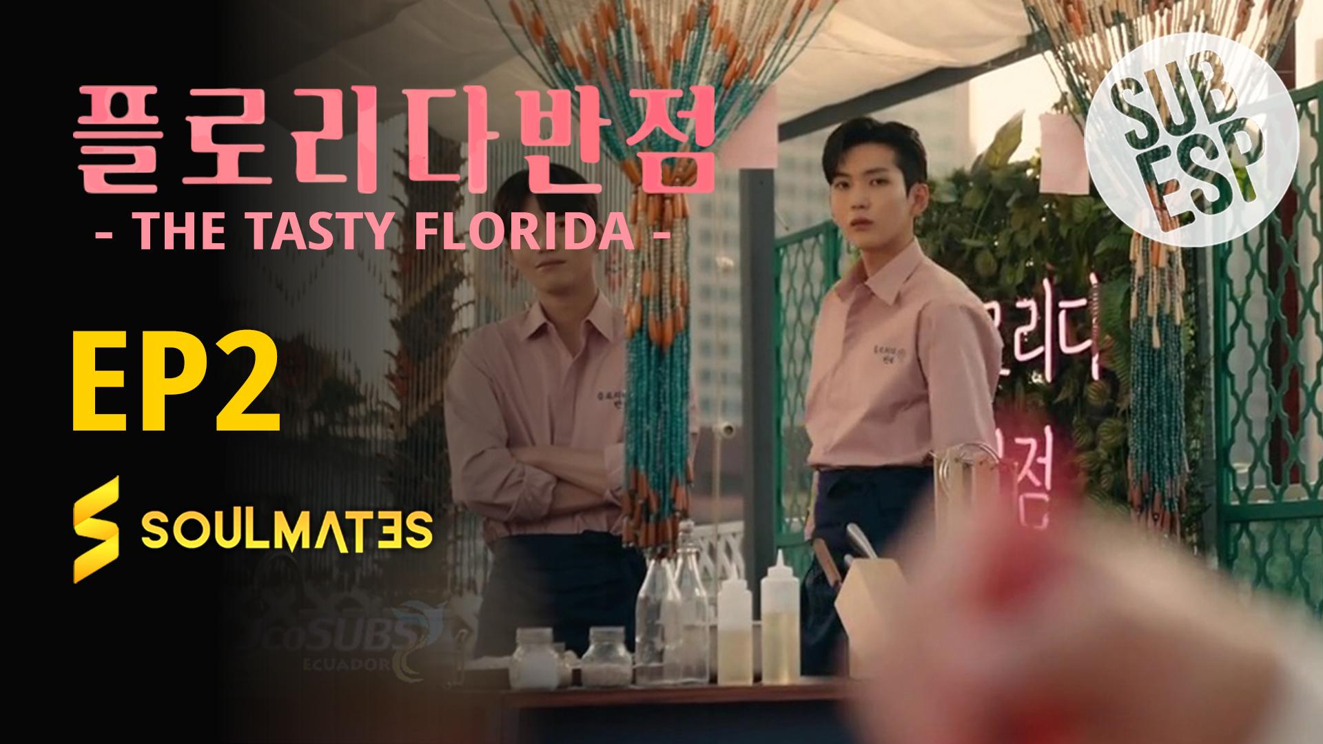 THE TASTY FLORIDA – T1:E2