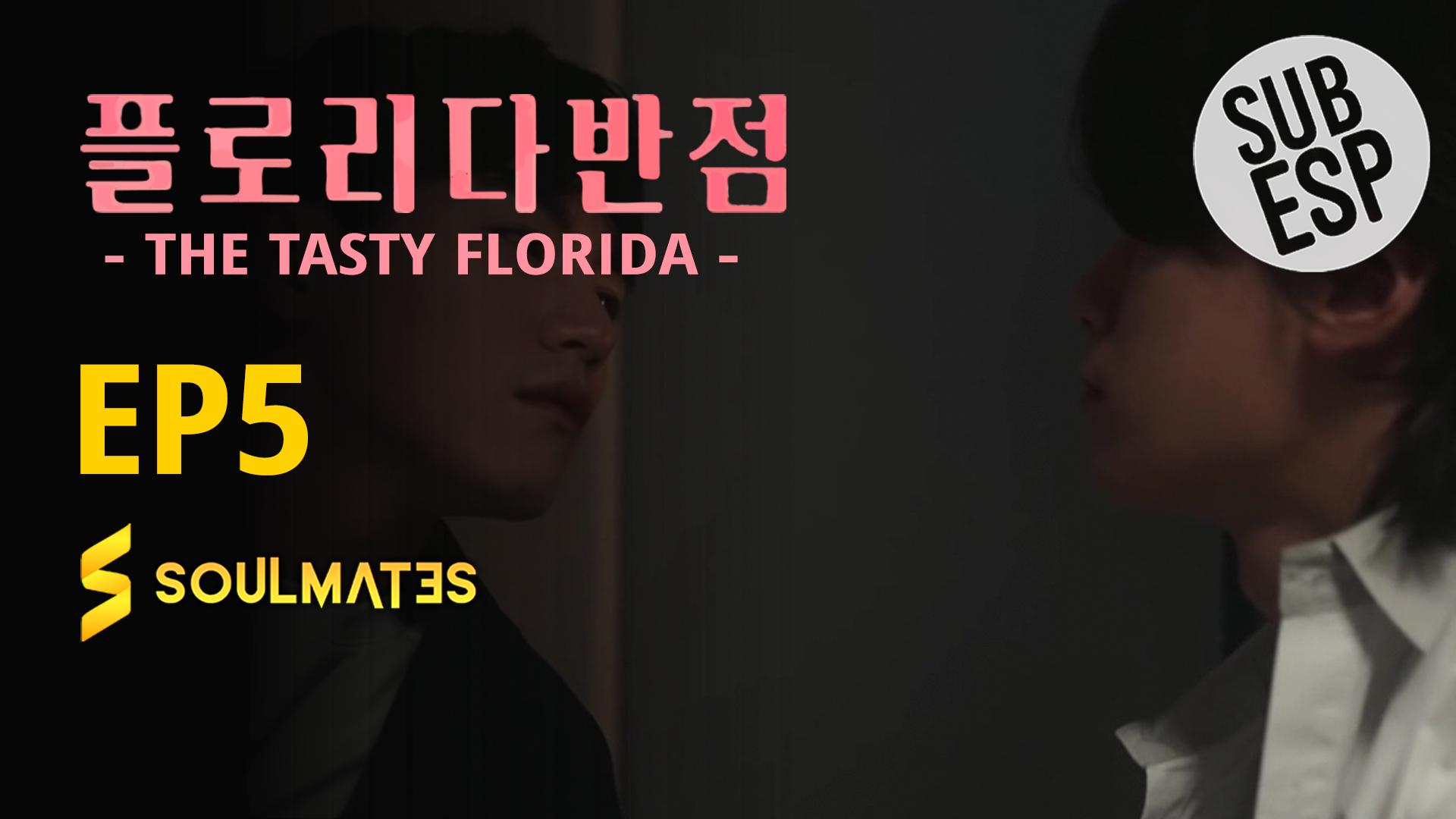 THE TASTY FLORIDA – T1:E5